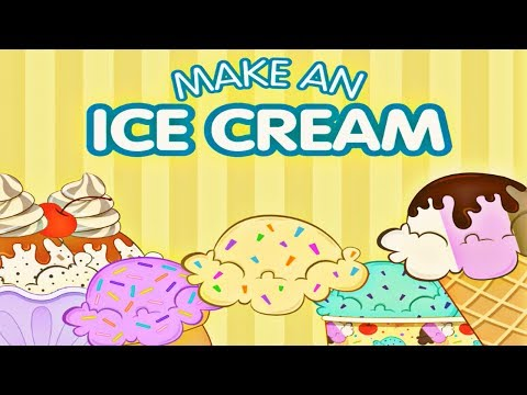 Make An Ice Cream - Game For Kids - Learn How To Make An Ice Cream