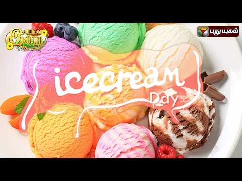 Ice-Cream-Day-In-Iniyavai-Indru--13-07-2016-I-Puthuyugam-TV