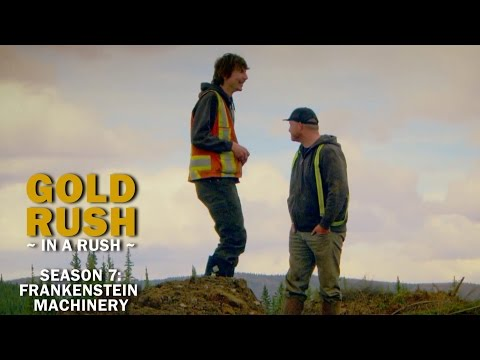 Gold Rush | Season 7, Episode 4 | Frankenstein Machinery - Gold Rush in a Rush