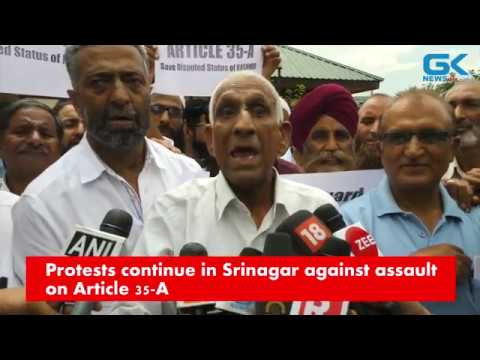 Protests continue in Srinagar against assault on Article 35-A