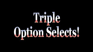 [Wii U/3DS] Tech of the Week: Triple Option Selects!