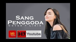 Video #cover lirik - Sang Penggoda (Tata Janeta feat Maia Estianty) MP3, 3GP, MP4, WEBM, AVI, FLV Mei 2018