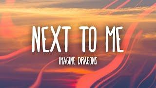 Download Lagu Imagine Dragons - Next To Mes) Mp3