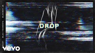 G-Eazy - Drop (Audio) ft. Blac Youngsta, BlocBoy JB