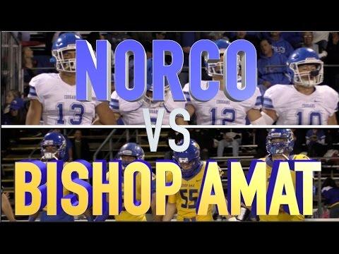 CIF PAC5 Playoffs 2015 : Bishop Amat v Norco - HSFB California