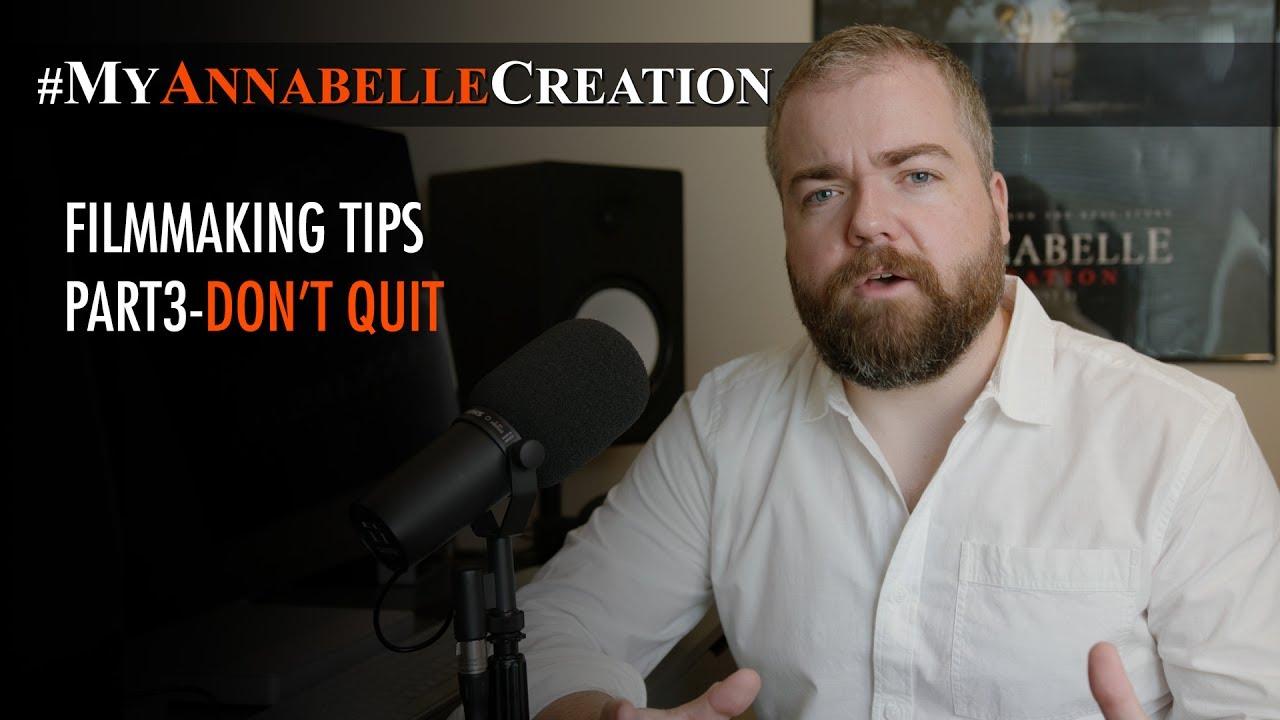 MyAnnabelleCreation Filmmaking Tips 3 - Don