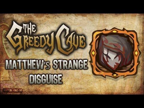 The Greedy Cave: Matthew's Strange Disguise / Dark Gold - Nightmare Mode
