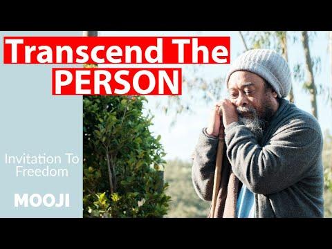 Mooji Video: You Must Transcend the Person