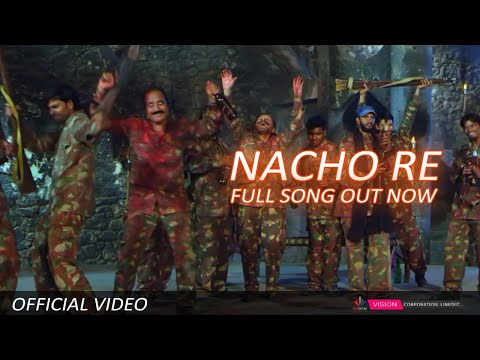 Nacho Re Full Video Song