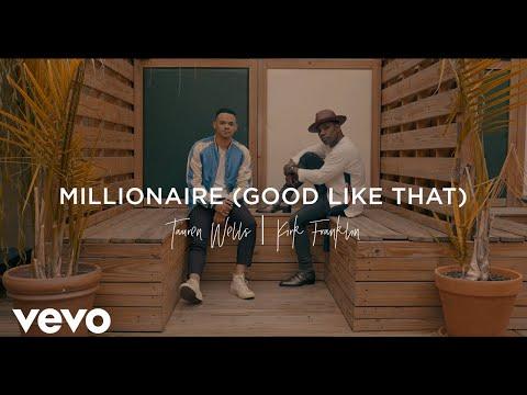 Tauren Wells, Kirk Franklin - Millionaire (Good Like That) [Official Music Video]