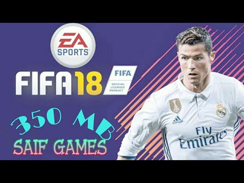 FIFA 18  Mod Apk. Obb. Data. Download Android   Offline
