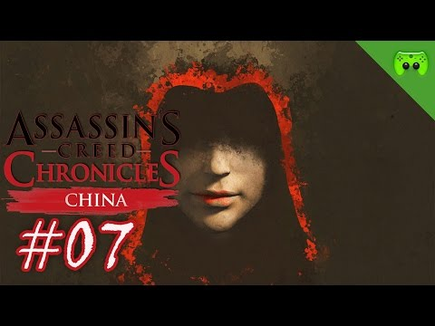Assassins Creed Chronicles: China # 07 - « Die Hütte voll » Let's Play AC: China| FULLHD