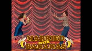 The Gong Show - Married With Bananas