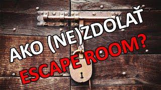 Ako (ne)zdolať Escape Room (TheRooms.eu)