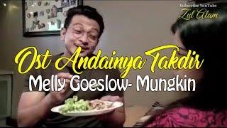 Ost Andainya Takdir (Mungkin-Melly goeslaw | Potret) | Slot Samarinda TV3