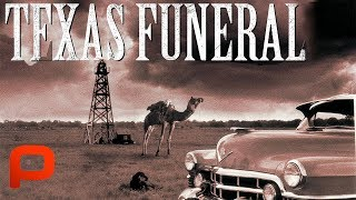 Video A Texas Funeral (Full Movie) Drama, Comedy MP3, 3GP, MP4, WEBM, AVI, FLV Januari 2019