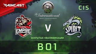 Team Empire vs Team Spirit, The International 2018, Закрытые квалификации | СНГ