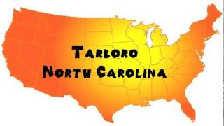 Tarboro (NC) United States  City pictures : How to Say or Pronounce USA Cities — Tarboro, North Carolina