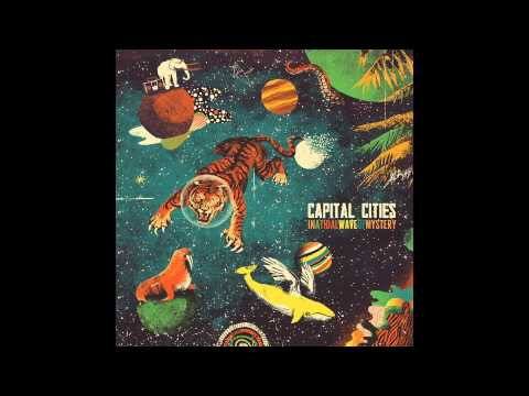 "Capital Cities- ""Tell Me How to Live"""