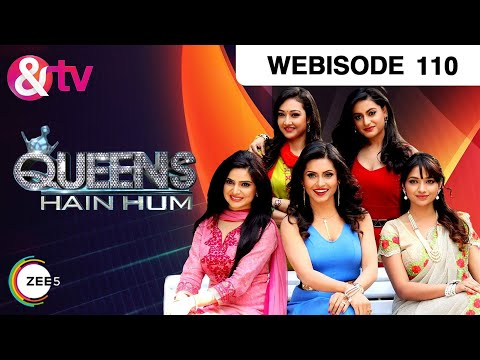 Queens Hain Hum - Episode 110 - April 28, 2017 - W
