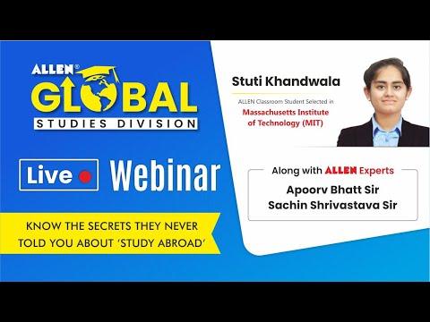 Webinar by Stuti Khandwala (MIT, USA) with ALLEN Kota Experts; GRE, GMAT, SAT, ACT, TOEFL, IELTS