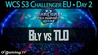 Bly vs TLO - WCS 2015 Season 3 - EU Challenger - Day 2