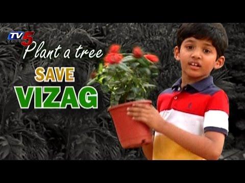 Plant aTree - Save Vizag : TV5 News