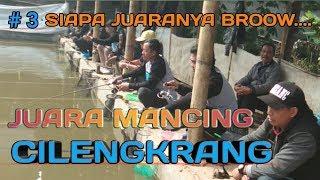 Video BARAYA MANCING   JUARA MANCING CILENGKERANG # 3 MP3, 3GP, MP4, WEBM, AVI, FLV April 2019