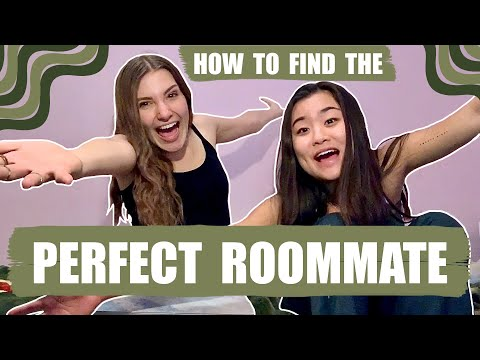 HOW TO FIND THE PERFECT ROOMMATE