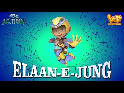 Vir The Robot Boy | Elaan - E - Jung | Action movie | 3D cartoon for Kids | WowKidz Action