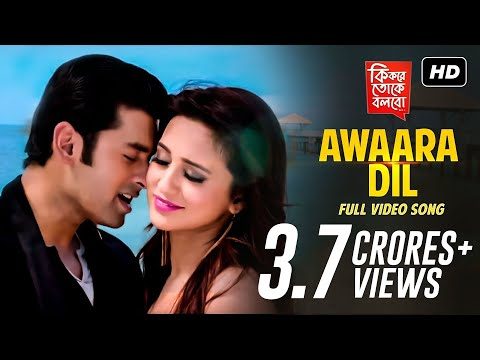 Download Awaara Dil | Ki Kore Toke Bolbo  | Ankush | Mimi | Ravi Kinagi | Latest Bengali Song | SVF hd file 3gp hd mp4 download videos