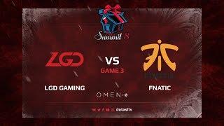 LGD Gaming против Fnatic, Третья карта, Групповой Этап Dota Summit 8