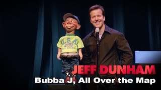 Video Bubba J | All Over the Map  | JEFF DUNHAM MP3, 3GP, MP4, WEBM, AVI, FLV Agustus 2017