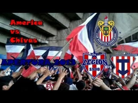 America vs Chivas apertura 2013, Y vamos rebaño que tienes que ganar - Legión 1908 - Chivas Guadalajara