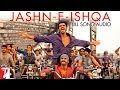 Jashn-e-Ishqa - Full Song Audio | Gunday | Javed Ali | Shadab Faridi | Sohail Sen