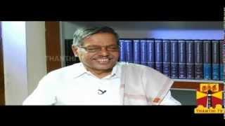 Panruti S. Ramachandran - Exclusive Interview Thanthi TV 16.12.2013