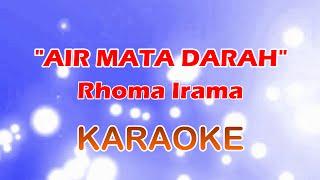 Video Air Mata Darah - Rhoma Irama | Dangdut Karaoke Tanpa Vokal MP3, 3GP, MP4, WEBM, AVI, FLV September 2017