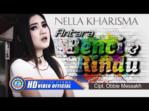 Download Lagu Nella Kharisma - Antara Benci Dan Rindu (Official Music Video) Music Video