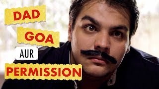 Video Dad Goa aur Permission | Ashish Chanchlani MP3, 3GP, MP4, WEBM, AVI, FLV April 2018