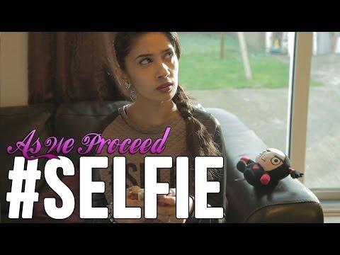 #Selfie - Ep. 3   As We Proceed