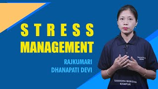 Chapter 1 - Stress Management