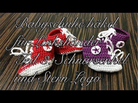 Babyschuhe häkeln – Kinderschuhe häkeln für Linkshänder – Teil 3: Schnürsenkel und Stern Logo