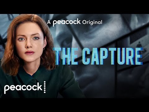 The Capture | Official Trailer | Peacock