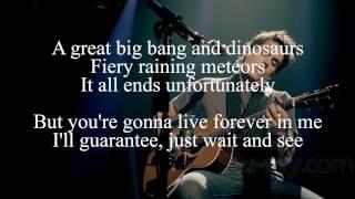 Video John Mayer - You're Gonna Live Forever in Me Lyrics MP3, 3GP, MP4, WEBM, AVI, FLV Mei 2018