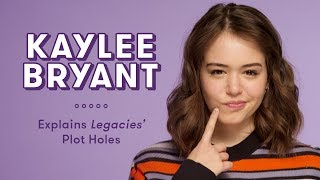 Kaylee Bryant Explains Legacies Plot Holes   Plot Holes by Seventeen Magazine
