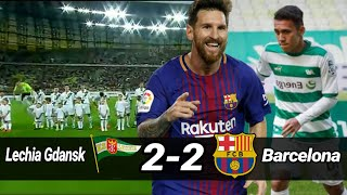 Video ✓ LECHIA GDANSK VS BARCELONA || 2-2 ✓ HIGHLIGHT - KLUB EGY MV TAHAN BARCA MP3, 3GP, MP4, WEBM, AVI, FLV Juni 2018