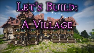 Let's build: A Village (Mystic Pines) - Ep74