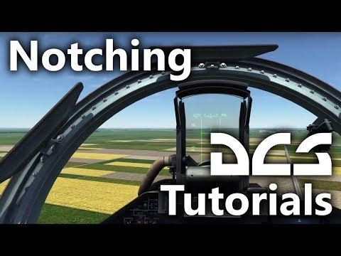 DCS World - Notching Tutorial
