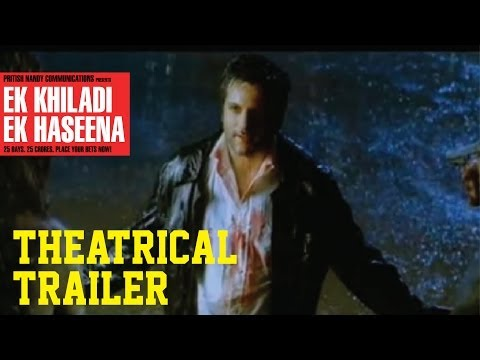 Ek Khiladi Ek Haseena - Theatrical Trailer