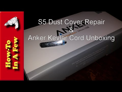 How To: Replace Samsung S5 Dust Cap Cover / Anker Cord